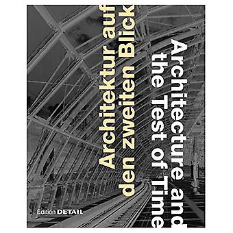 Architektur auf den zweiten Blick / Architecture and the Test of Time
