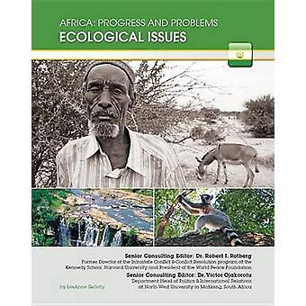 Ecological Issues by LeeAnne Gelletly - Robert I Rotberg - Victor Oja