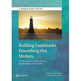 Building Landmarks - Smoothing Out Markets - An Enhanced Competition F