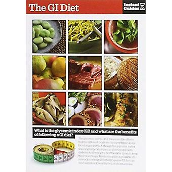 GI Diet - The Instant Guide by Instant Guides - 9781780500034 Book