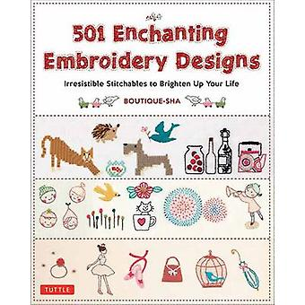 501 Enchanting Embroidery Designs - Irresistible Stitchables to Bright