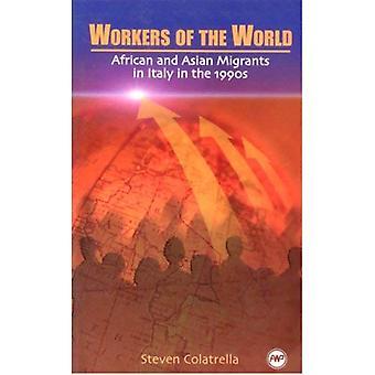 Workers of the World: des Migrants africains et asiatiques en Italie dans les années 1990