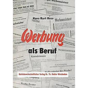 Werbung als Beruf by Rose & Hans Kurt
