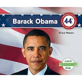 Barack Obama by Grace Hansen - 9781629703800 Book