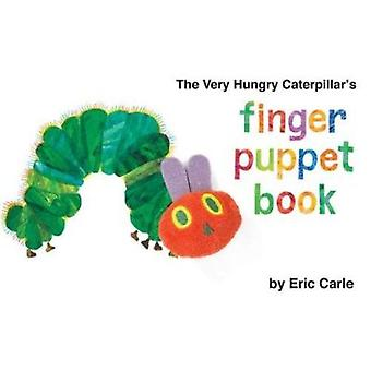 The Very Hungry Caterpillar's Finger Puppet Book by Eric Carle - 9780