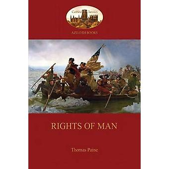 Rights of Man Aziloth Books Being An Answer To Mr. Burkes Attack  On The French Revolution by Paine & Thomas