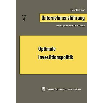Optimale Investitionspolitik by Jacob & H.