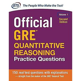 Official GRE Quantitative Reasoning Practice Questions Seco by ETS