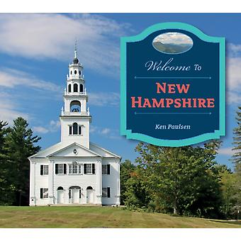 Welcome to New Hampshire by Ken Paulsen