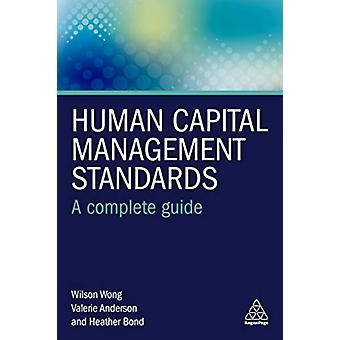 Human Capital Management Standards by Wilson Wong