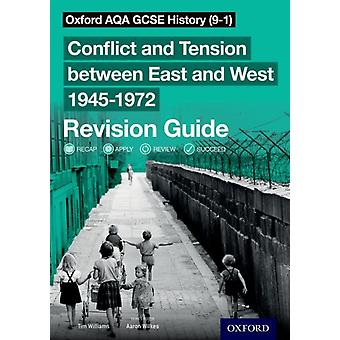 Oxford AQA GCSE History 91 Conflict and Tension between by Williams