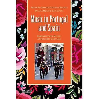 Musiikki Portugalissa ja Espanjassa: kokea musiikkia, ilmaista kulttuuri (Global Music)