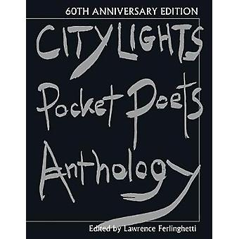 City Lights Pocket Poets Anthology by Edited by Lawrence Ferlinghetti