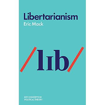 Libertarianism by Mack & Eric