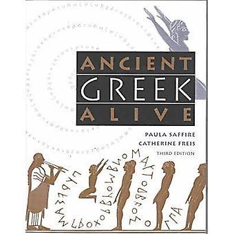 Ancient Greek Alive by Saffire & Paula