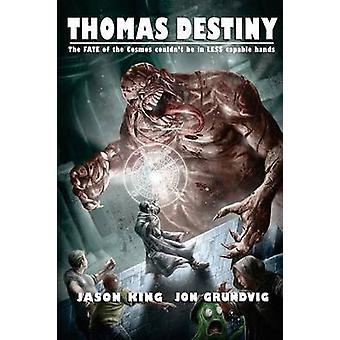 Thomas Destiny by King & Jason