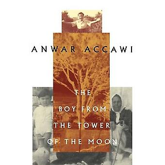 The Boy from the Tower of the Moon by Accawi & Anwar