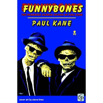 Funnybones by Kane & Paul