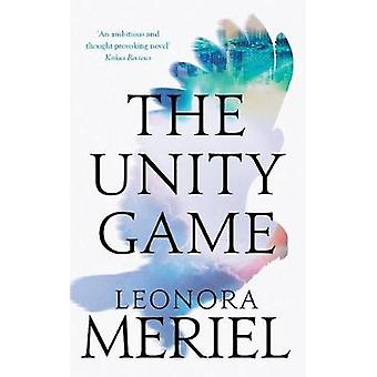 The Unity Game by Meriel & Leonora