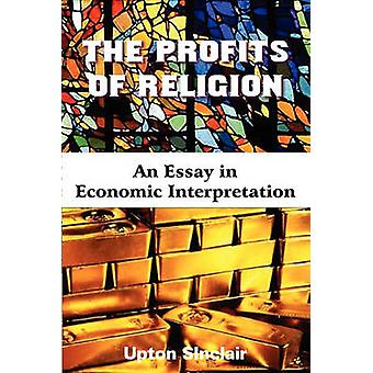 The Profits of Religion by Sinclair & Upton