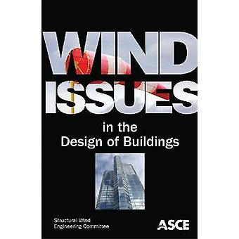 Wind Issues in the Design of Buildings by Committee on Structural Win