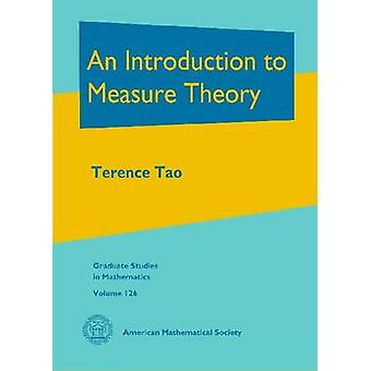 An Introduction to Measure Theory by Terence Tao - 9780821869192 Book
