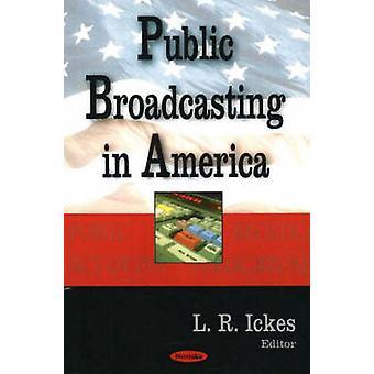 Yleisradioyhtiö Tm: t L. R. Ickes - 9781594546495 Kirja