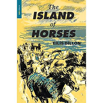 The Island Of Horses by Eilis Dillon - 9781681373065 Book