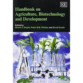 Handboek over landbouw - Biotechnologie en Ontwikkeling door Stuart J.
