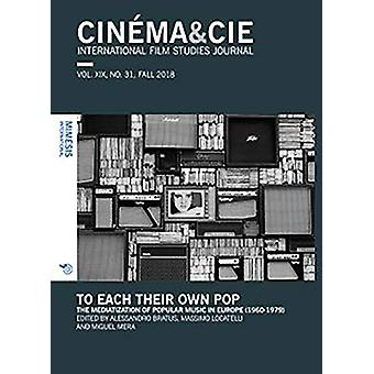 CINEMA&CIE - INTERNATIONAL FILM STUDIES JOURNAL - VOL. XIX - no.