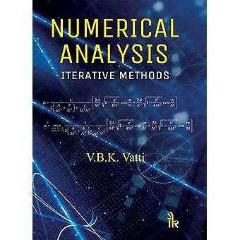 Numerical Analysis - Iterative Methods by V. B. K. Vatti - 97893859090