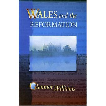 Wales and the Reformation by Glanmor Williams - 9780708315422 Book