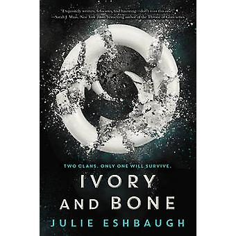 Ivory and Bone by Julie Eshbaugh - 9780062399267 Book