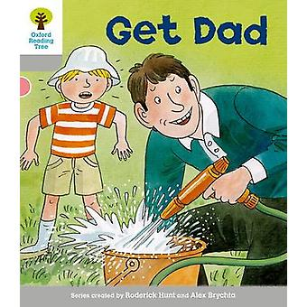 Oxford Reading Tree Level 1 More First Words Get Dad by Roderick Hunt