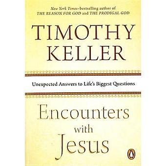 Incontri con Gesù - inaspettate risposte alle grandi domande della vita