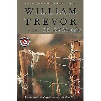 The Hill Bachelors by William Trevor - 9780141002170 Book