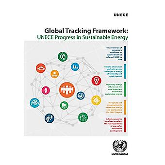 Global tracking framework - UNECE progress in sustainable energy by Un
