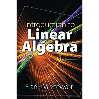 Introduction to Linear Algebra by Frank Stewart - 9780486834122 Book