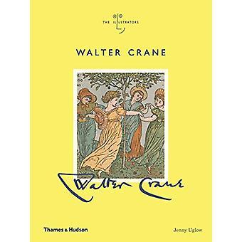 Walter Crane by Jenny Uglow - 9780500022627 Book