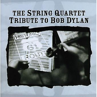 Tribute to Bob Dylan - The String Quartet Tribute to Bob Dylan [CD] USA import