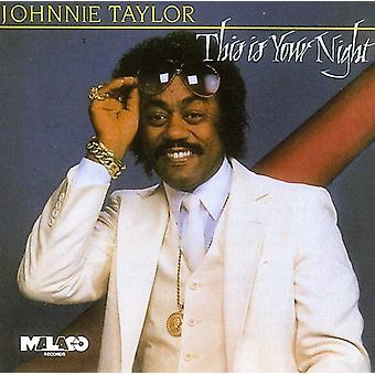 Johnnie Taylor - This Is Your Night [CD] USA import