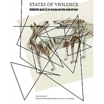 States of Violence: An Essay on the End of War (The French List)