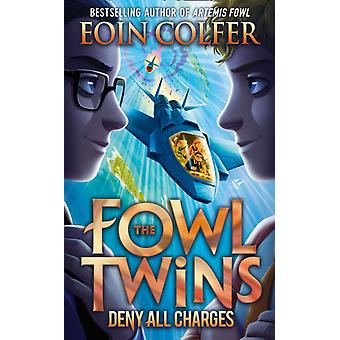 Deny All Charges by Colfer & Eoin