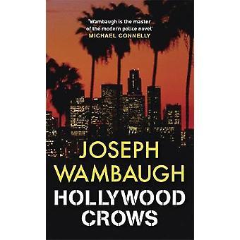 Hollywood Crows by Wambaugh & Joseph
