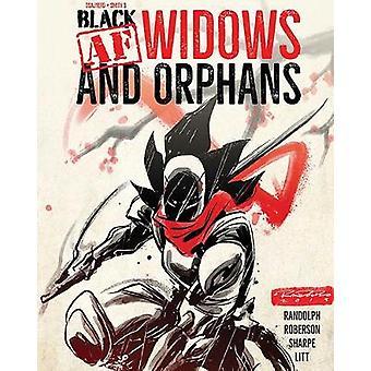Black AF Widows  Orphans Black Widows and Orphans