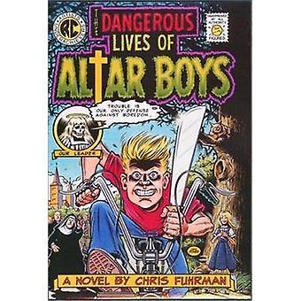 Det farlige livet til altergutter av Chris Fuhrman - 9780820323381 Bo
