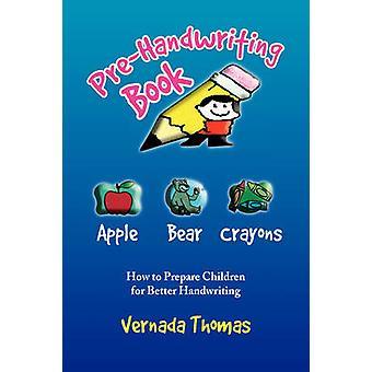 Pre-Handwriting Book by Vernada Thomas - 9781436380010 Book