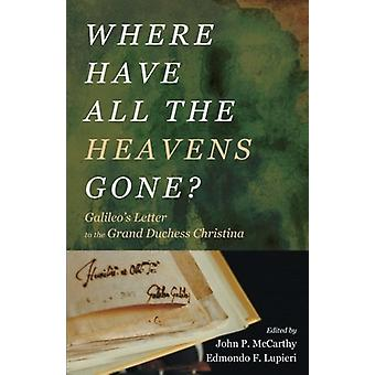 Where Have All the Heavens Gone? by John P McCarthy - 9781498295987 B