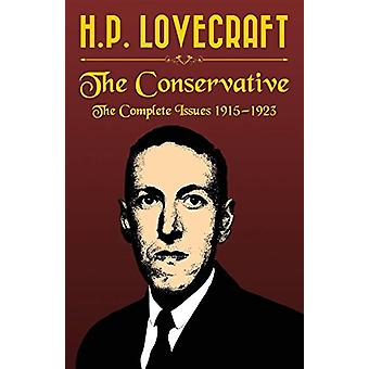 The Conservative by H. P. Lovecraft - 9781907166303 Book