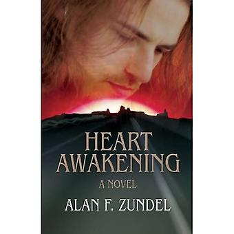 Heart Awakening: A Novel